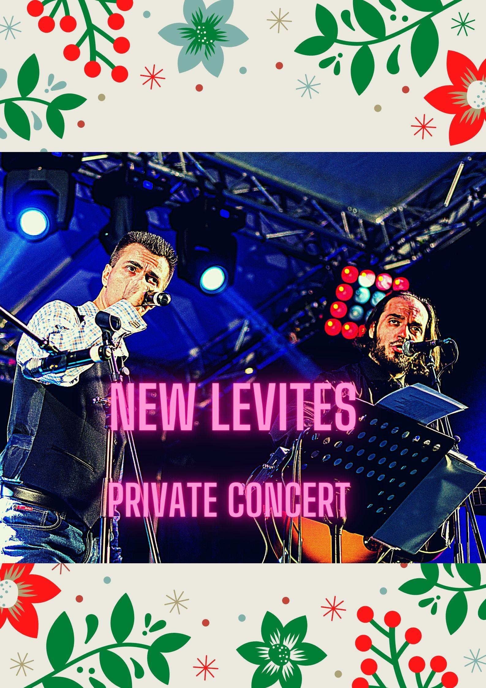 new levites Private concert