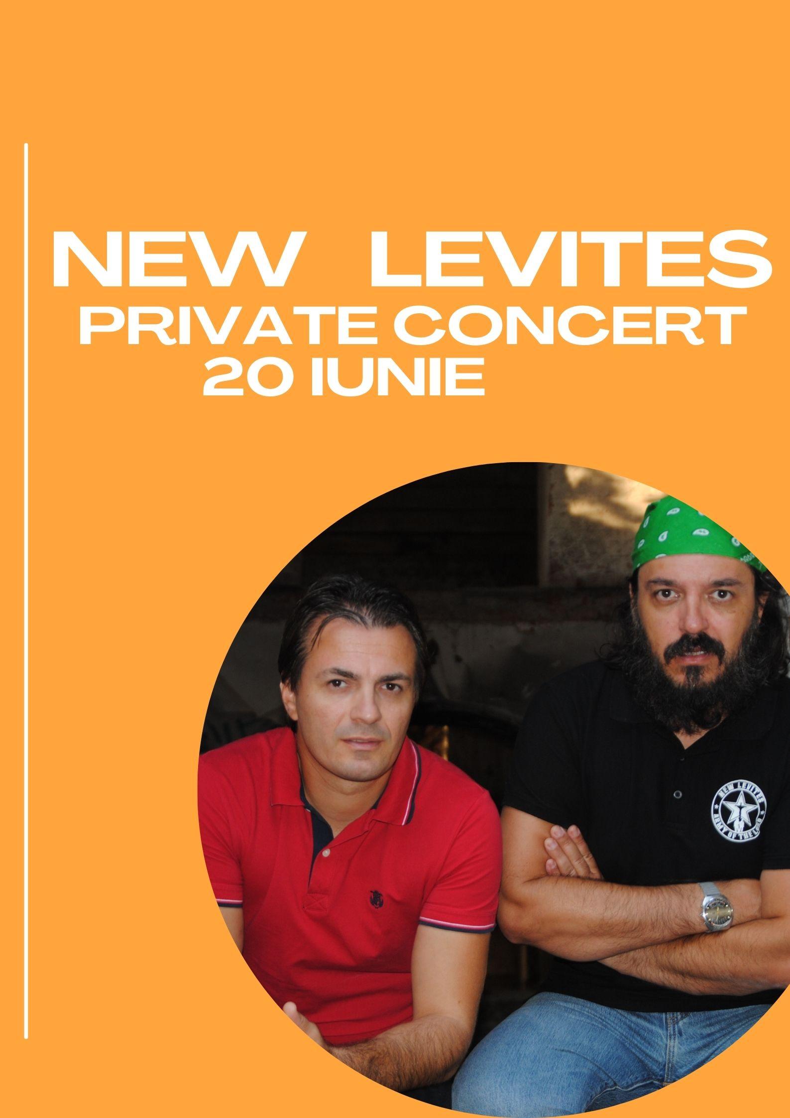 new levites private concert 20 iunie